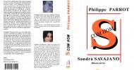 Philippe Parrot : Nouvelles : S COM HOM, Sandra Savajano y met aussi des mots !