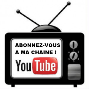 Ma chaine YOUTUBE