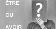 Philippe Parrot : Poème contemporain 478 : Être ou avoir ?